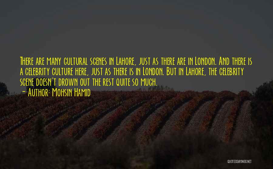 London Here I Come Quotes By Mohsin Hamid