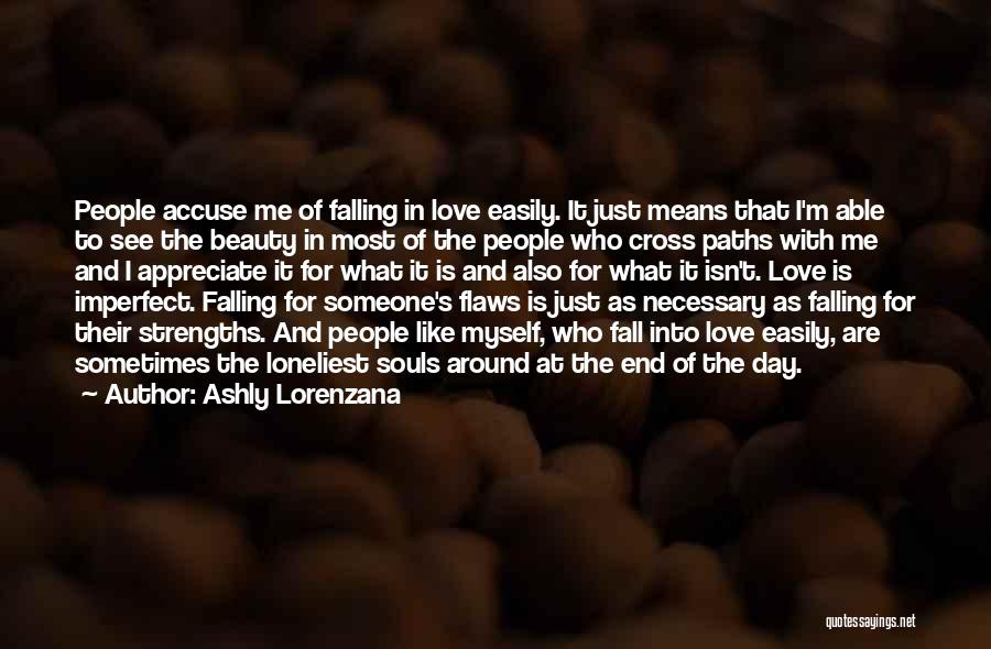 Loneliness And Strength Quotes By Ashly Lorenzana