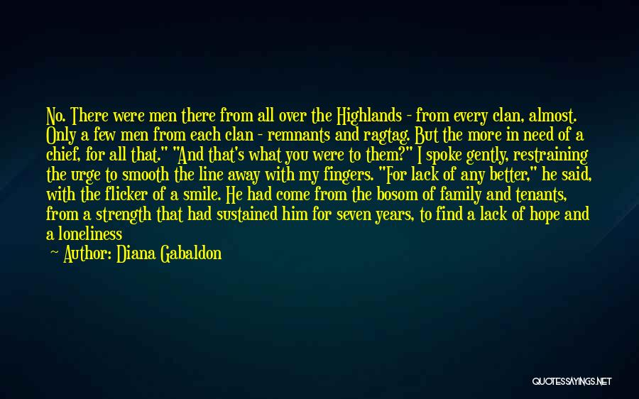Loneliness And Strength Quotes By Diana Gabaldon