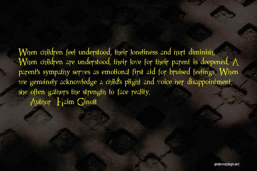 Loneliness And Strength Quotes By Haim Ginott