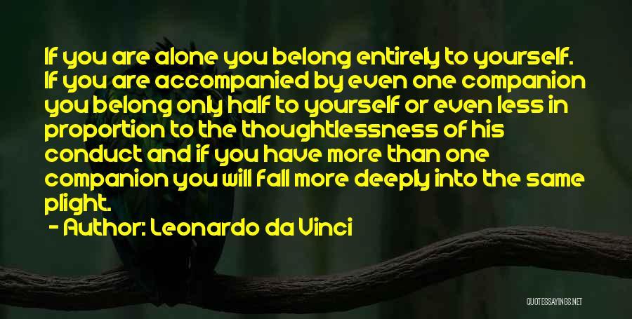 Loneliness And Strength Quotes By Leonardo Da Vinci
