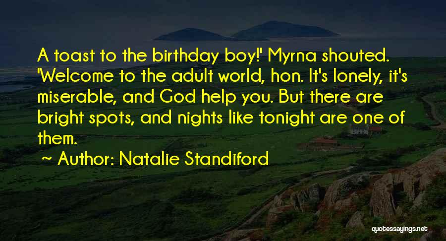 Lonely Tonight Quotes By Natalie Standiford