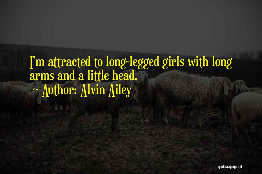 Long Arms Quotes By Alvin Ailey