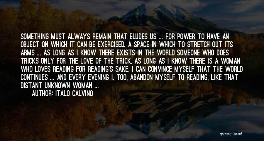Long Arms Quotes By Italo Calvino