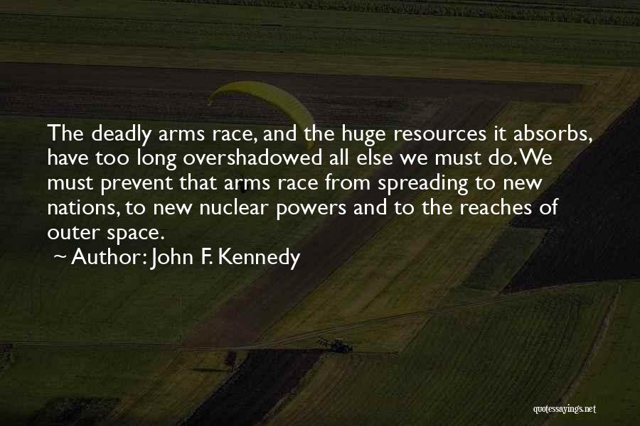Long Arms Quotes By John F. Kennedy