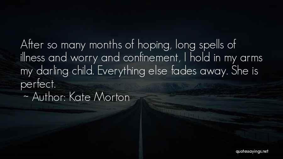 Long Arms Quotes By Kate Morton