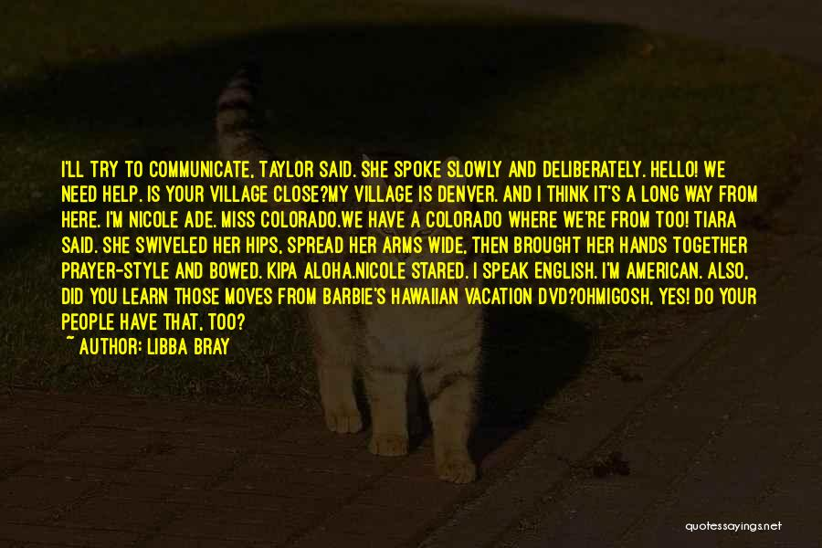 Long Arms Quotes By Libba Bray