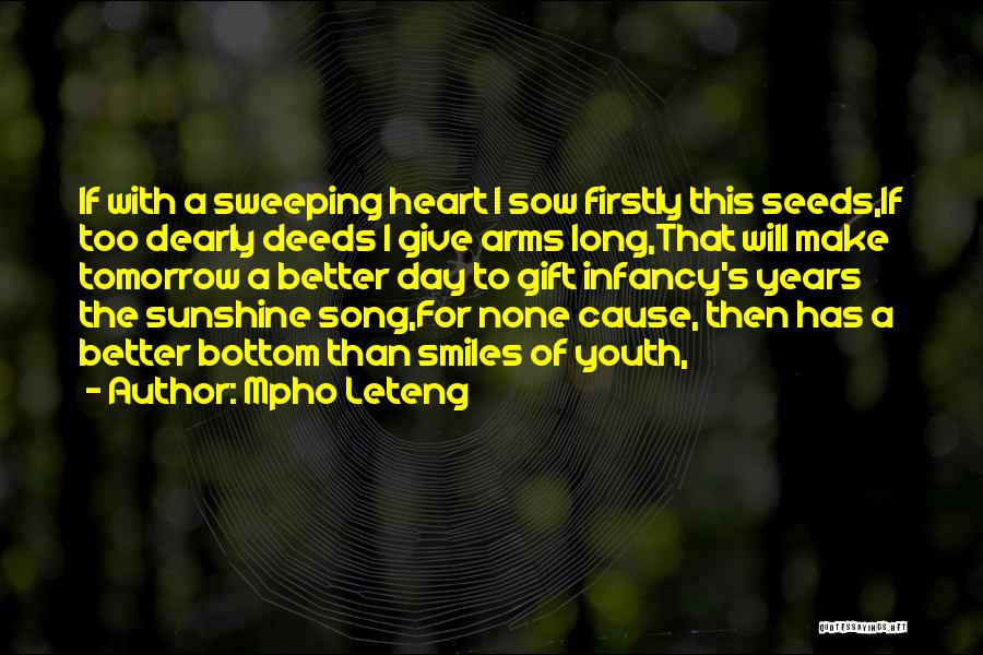 Long Arms Quotes By Mpho Leteng