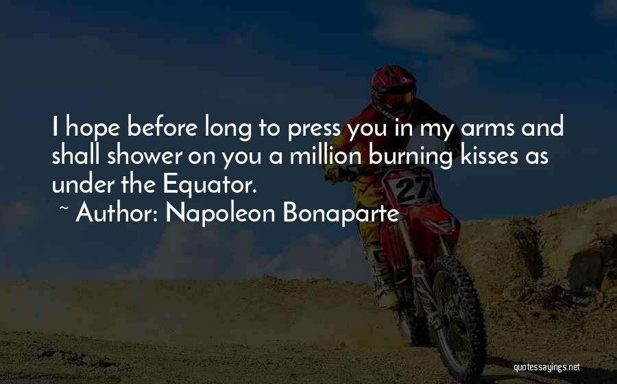Long Arms Quotes By Napoleon Bonaparte