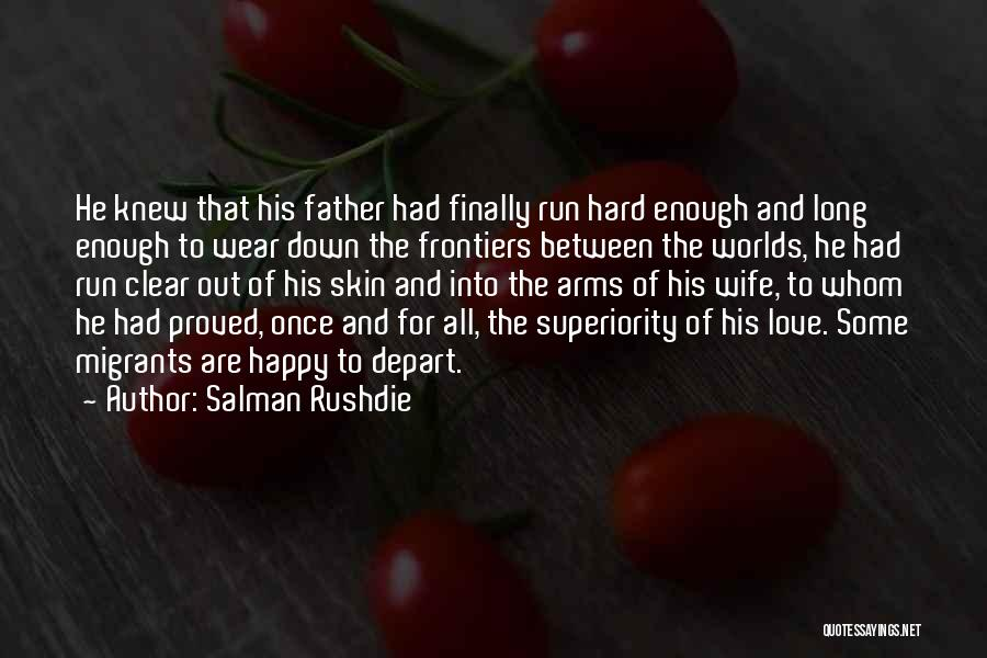 Long Arms Quotes By Salman Rushdie