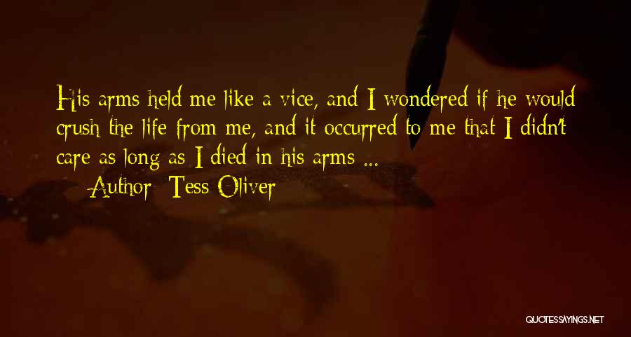 Long Arms Quotes By Tess Oliver