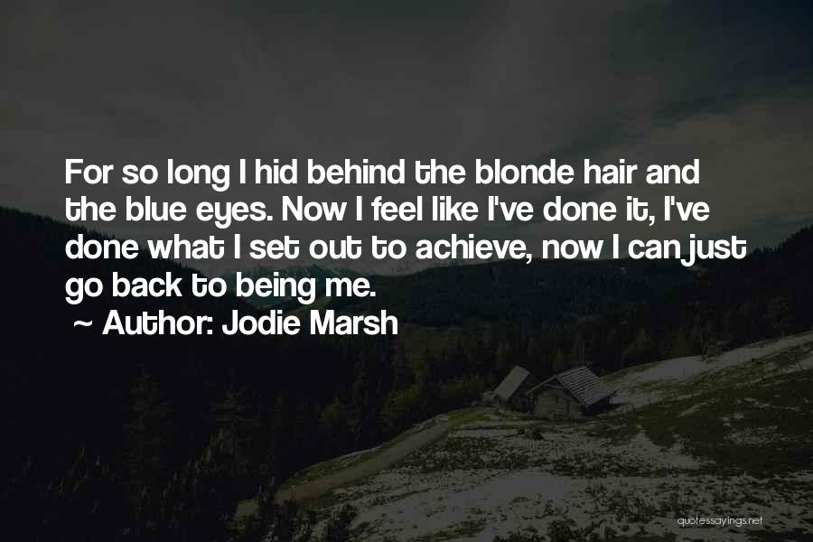 Long Blonde Hair Quotes By Jodie Marsh