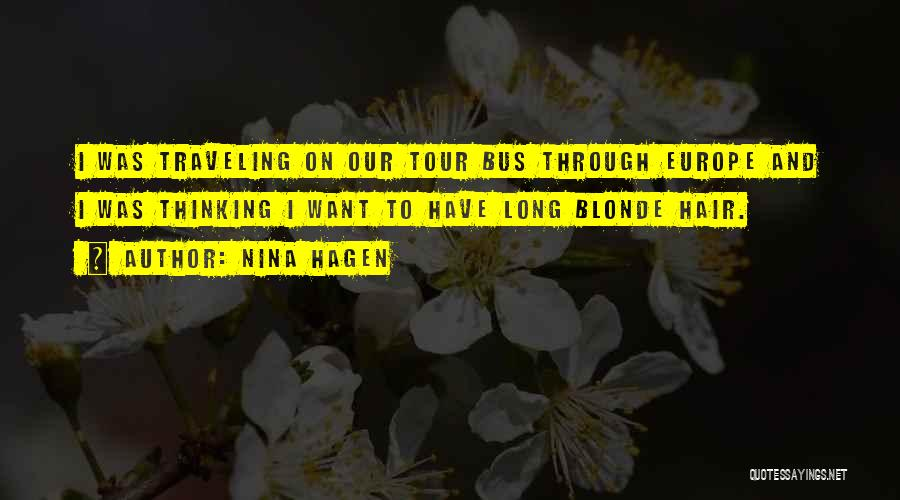 Long Blonde Hair Quotes By Nina Hagen