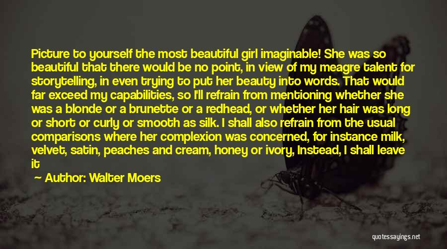 Long Blonde Hair Quotes By Walter Moers