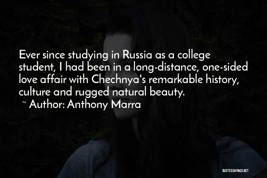 Long Distance Affair Quotes By Anthony Marra