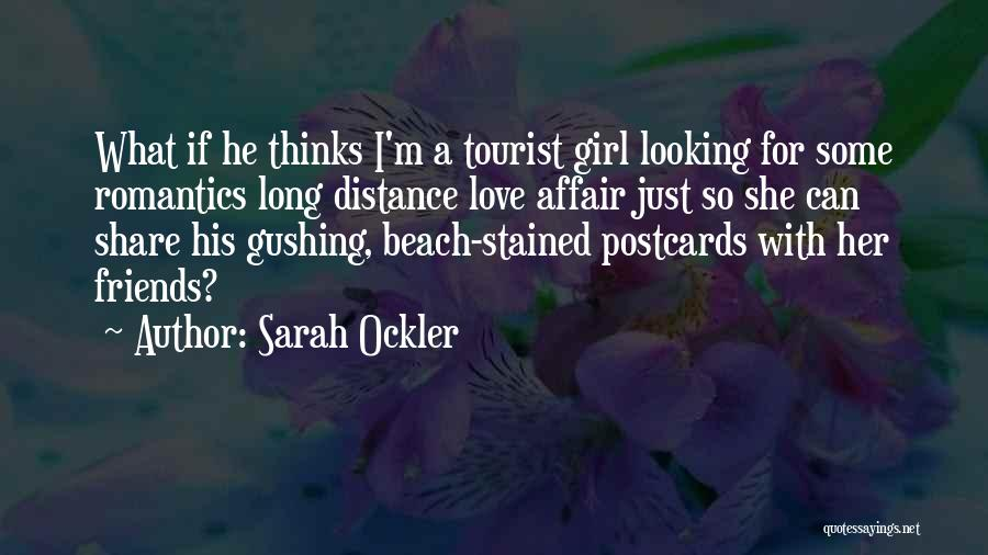 Long Distance Affair Quotes By Sarah Ockler