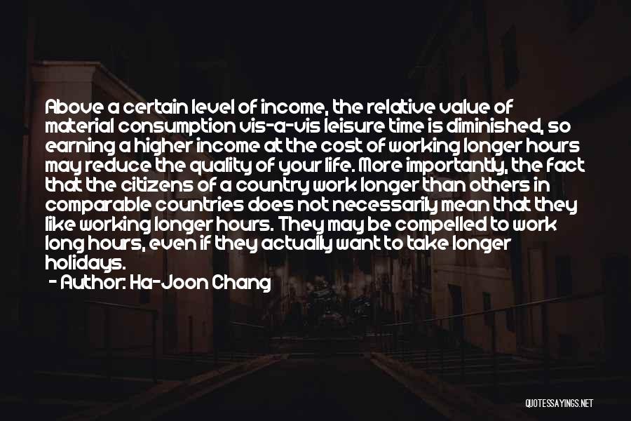Long Holidays Quotes By Ha-Joon Chang