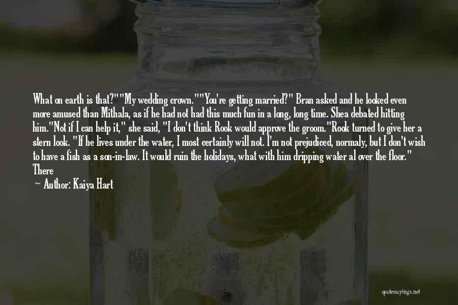 Long Holidays Quotes By Kaiya Hart