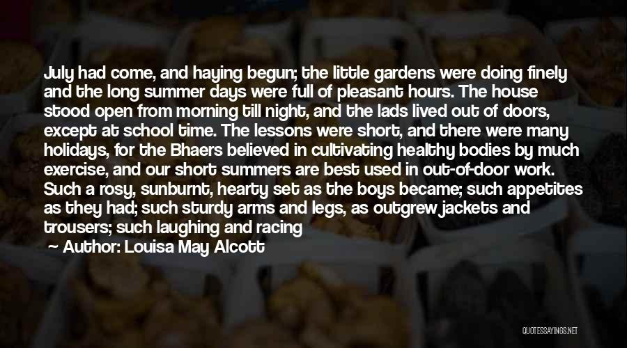 Long Holidays Quotes By Louisa May Alcott