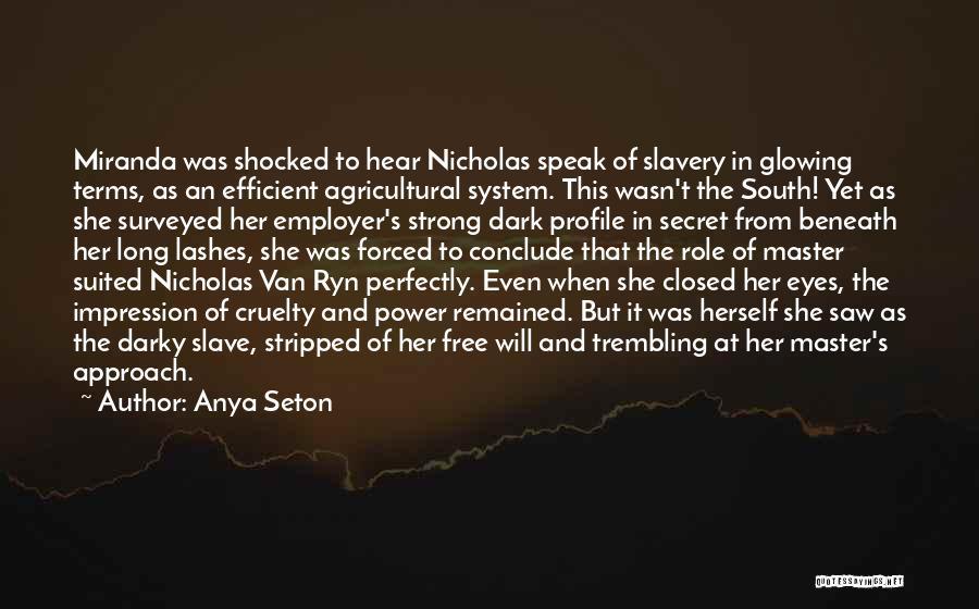 Long Lashes Quotes By Anya Seton