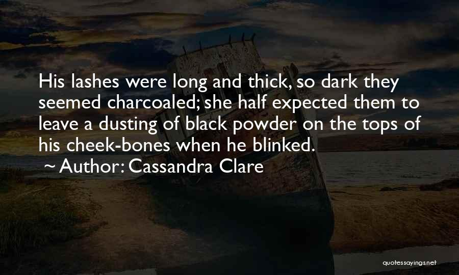 Long Lashes Quotes By Cassandra Clare