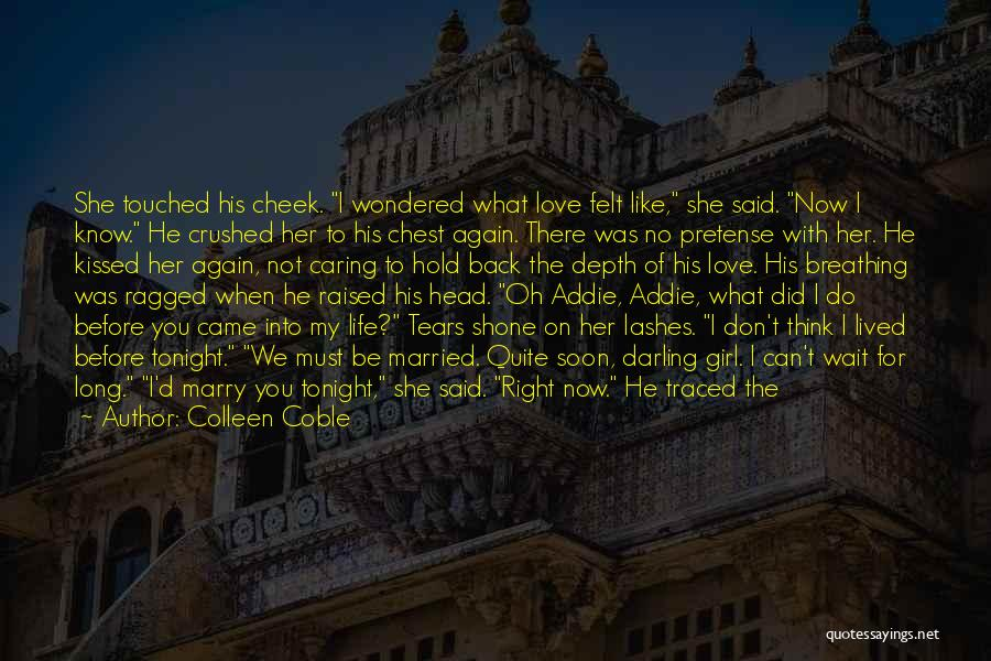 Long Lashes Quotes By Colleen Coble