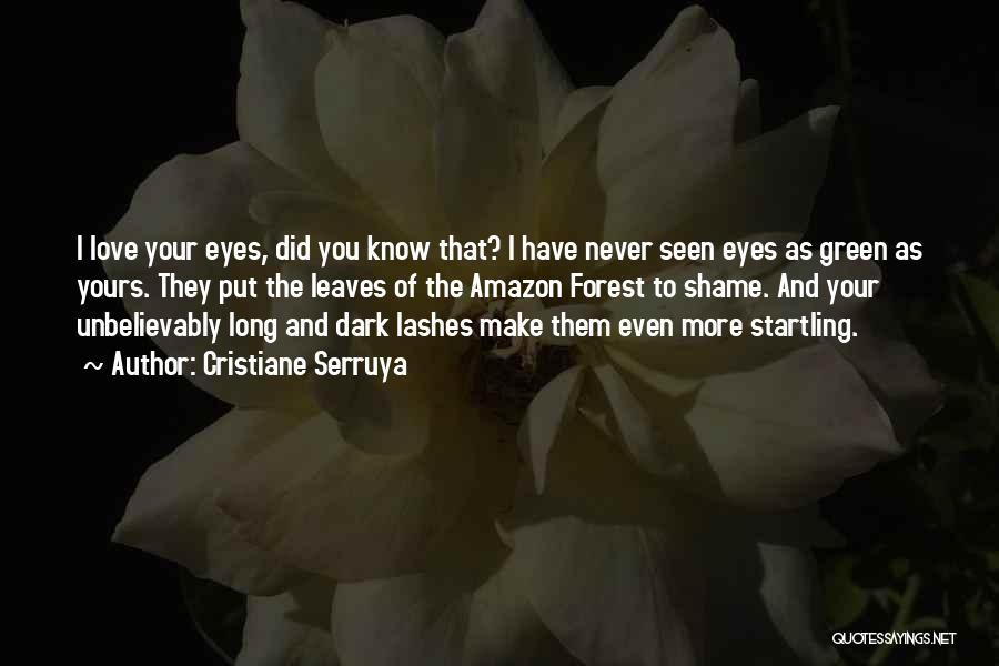 Long Lashes Quotes By Cristiane Serruya