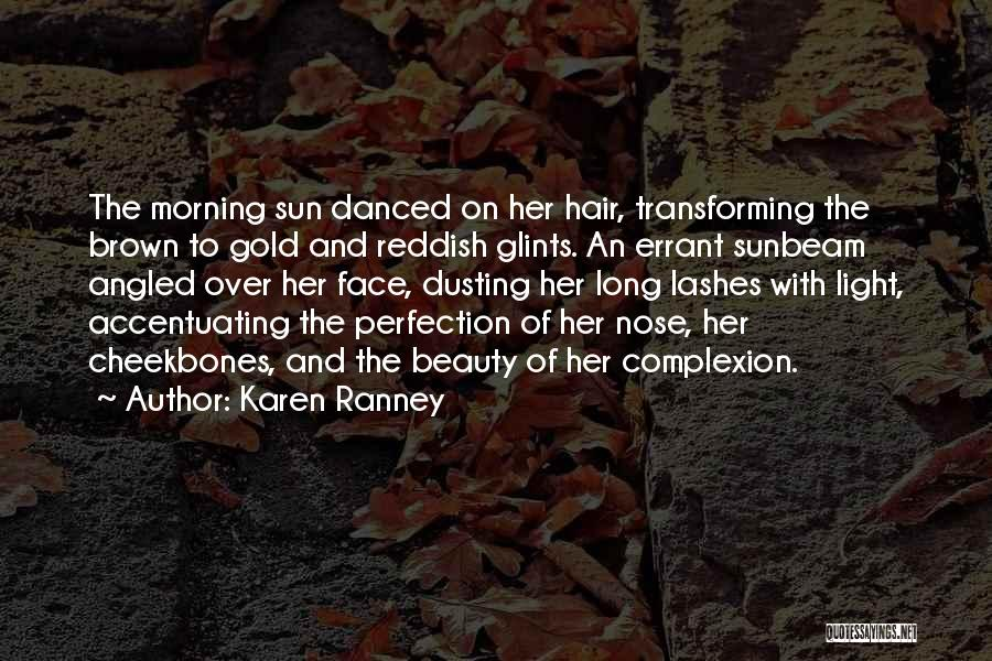 Long Lashes Quotes By Karen Ranney