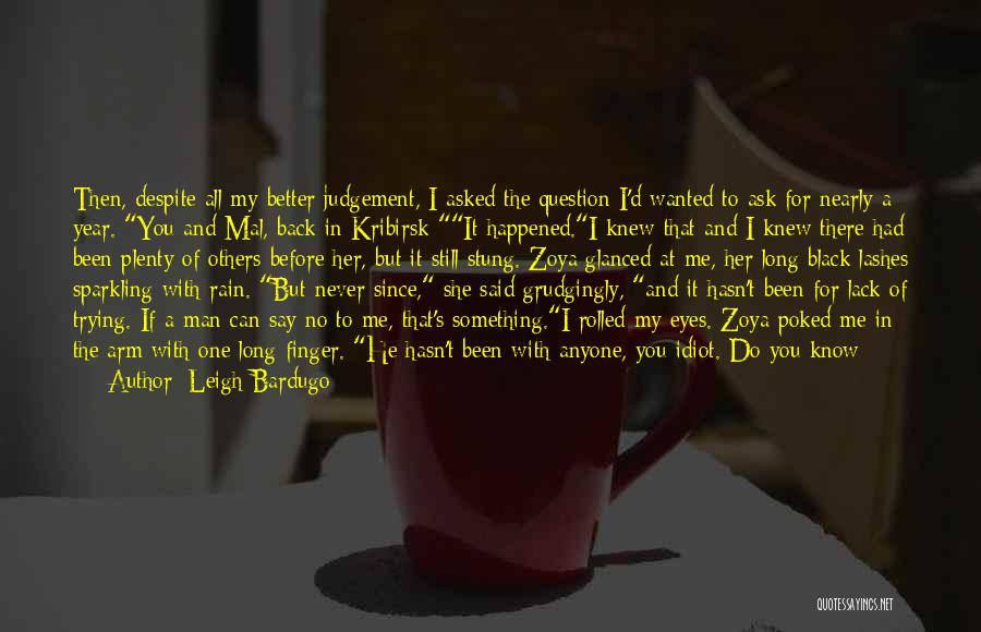 Long Lashes Quotes By Leigh Bardugo