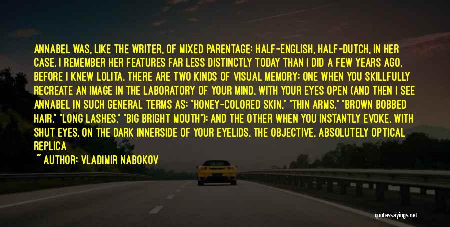 Long Lashes Quotes By Vladimir Nabokov