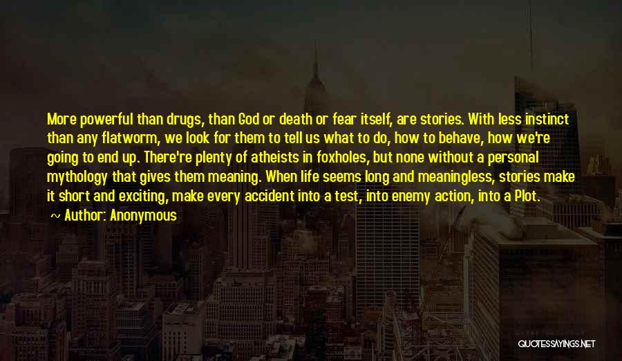 Long Life And Death Quotes By Anonymous