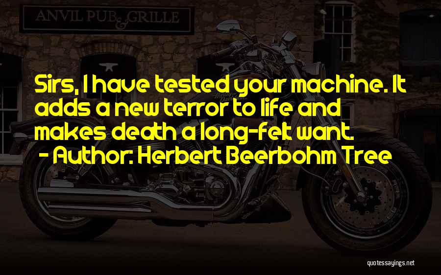 Long Life And Death Quotes By Herbert Beerbohm Tree