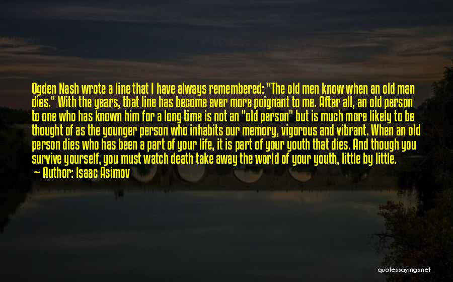 Long Life And Death Quotes By Isaac Asimov
