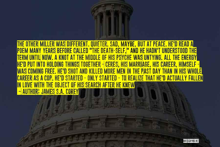 Long Life And Death Quotes By James S.A. Corey