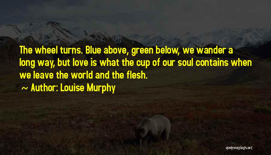 Long Life And Death Quotes By Louise Murphy