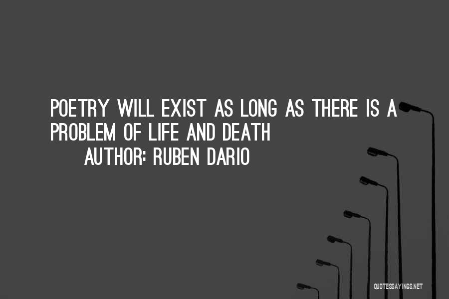 Long Life And Death Quotes By Ruben Dario