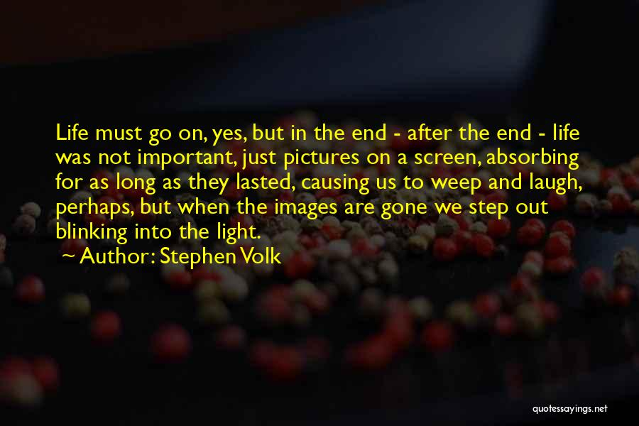 Long Life And Death Quotes By Stephen Volk