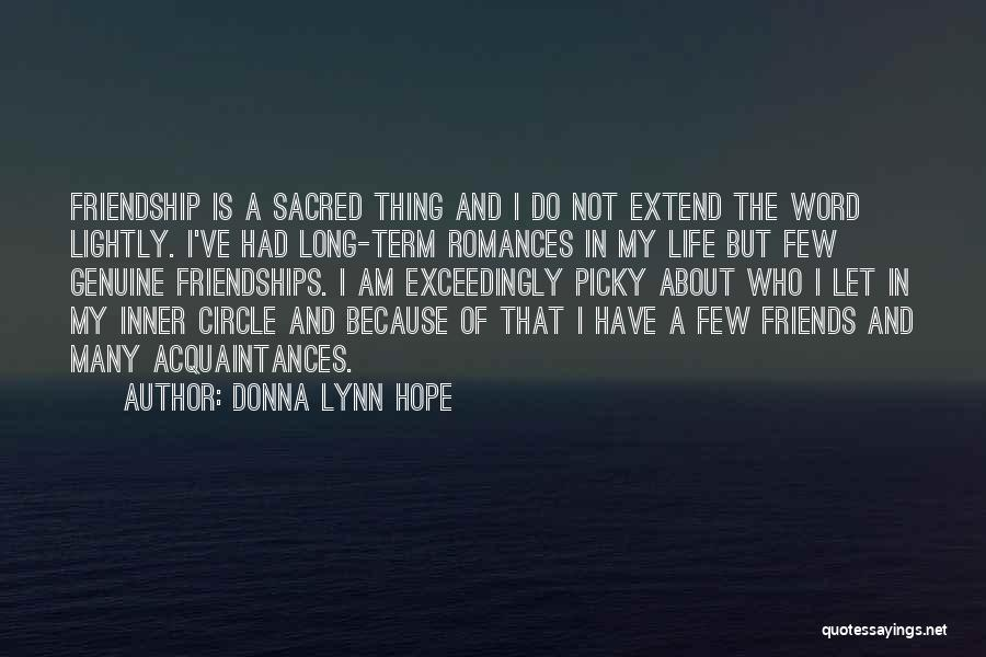 Long Term Friendship Quotes By Donna Lynn Hope