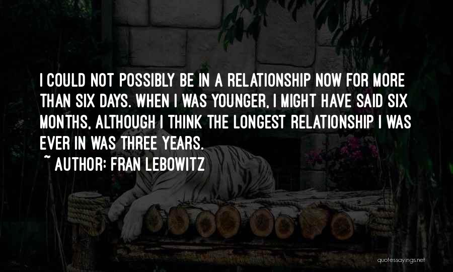Longest Relationship Quotes By Fran Lebowitz