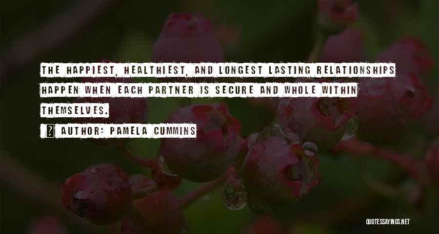 Longest Relationship Quotes By Pamela Cummins
