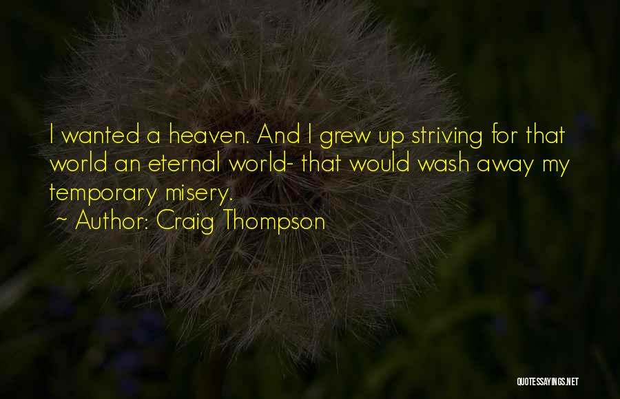 Longing For Heaven Quotes By Craig Thompson