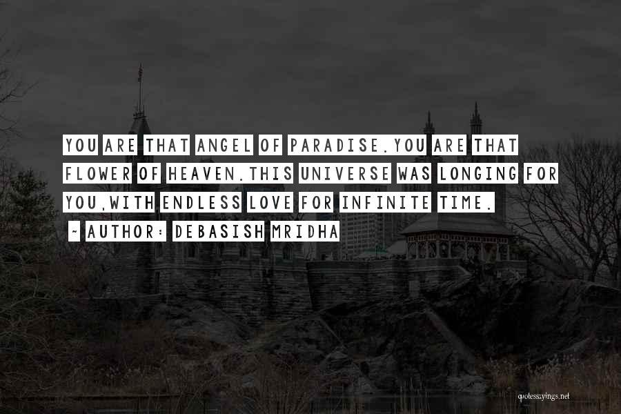 Longing For Heaven Quotes By Debasish Mridha