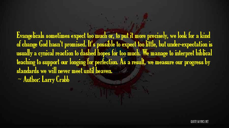 Longing For Heaven Quotes By Larry Crabb