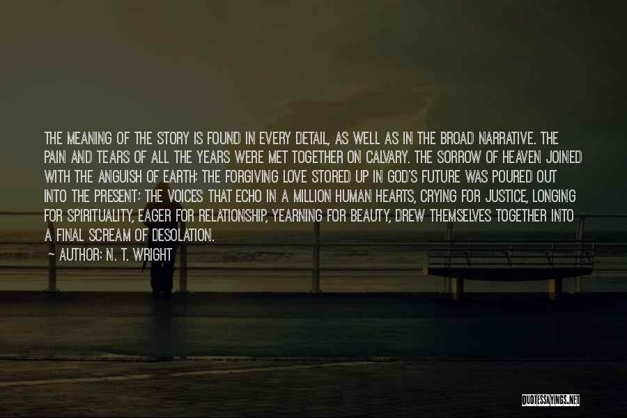 Longing For Heaven Quotes By N. T. Wright