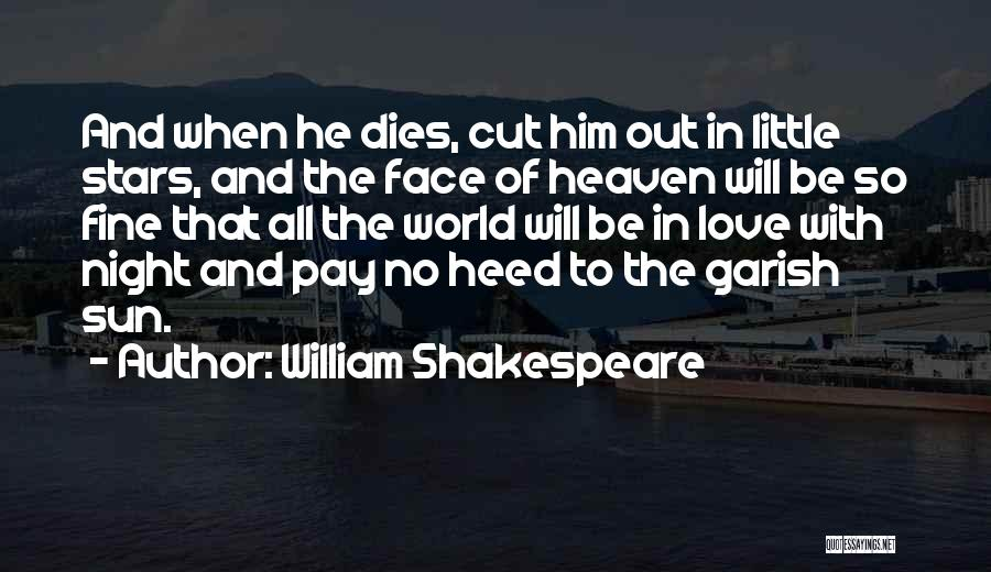 Longing For Heaven Quotes By William Shakespeare