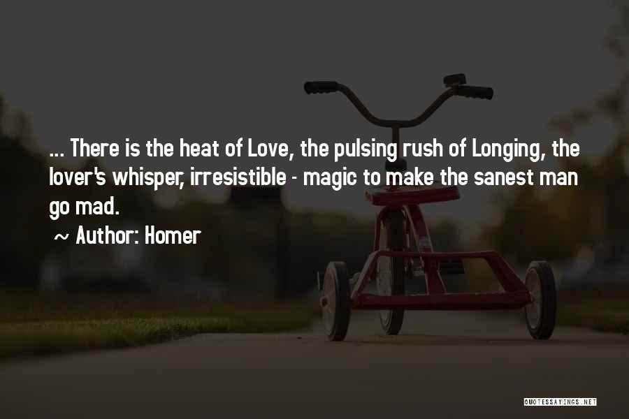 Longing For Your Lover Quotes By Homer