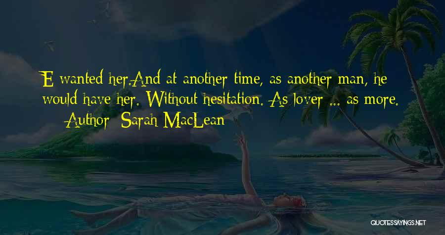 Longing For Your Lover Quotes By Sarah MacLean