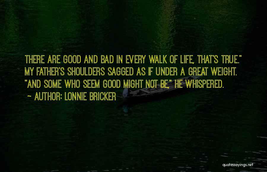Lonnie Bricker Quotes 539586