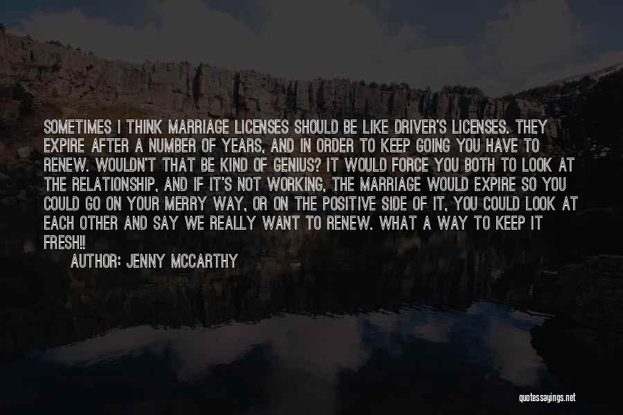 Look After Number One Quotes By Jenny McCarthy