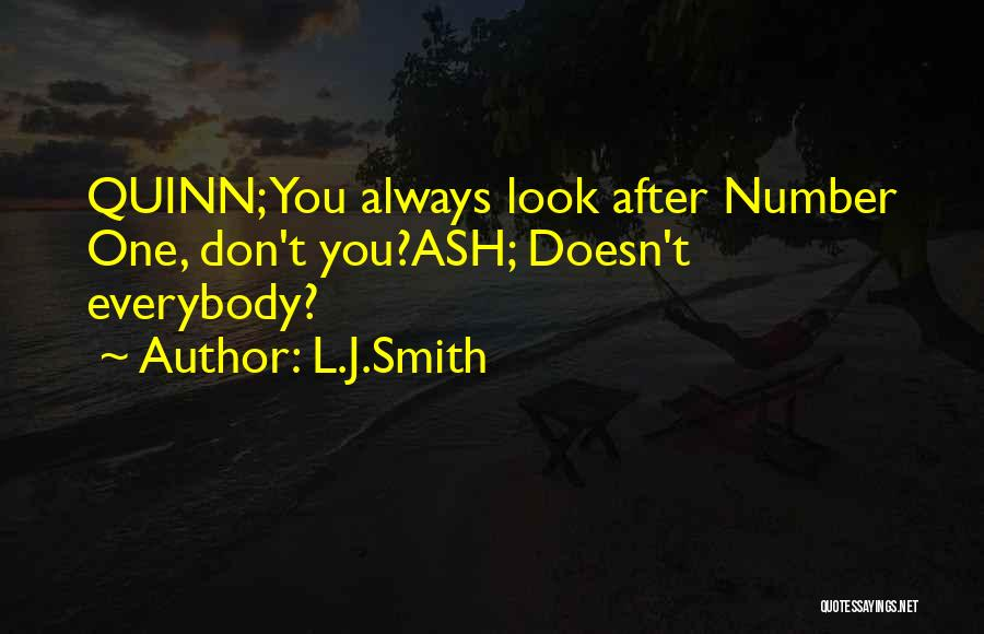 Look After Number One Quotes By L.J.Smith